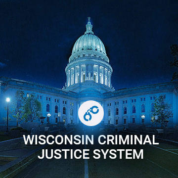 Wisconsin Criminal Justice System